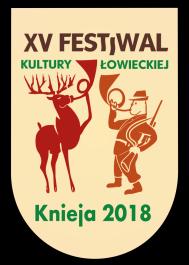 XV Festiwal Kultury Łowieckiej KNIEJA